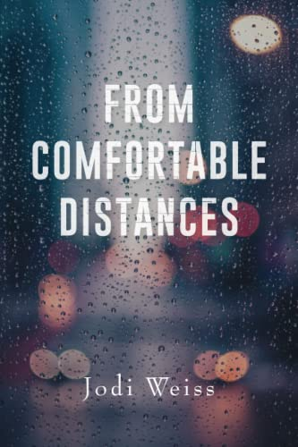 9781532805196: From Comfortable Distances