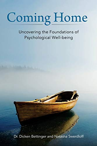 9781532807831: Coming Home: Uncovering the Foundations of Psychological Well-Being