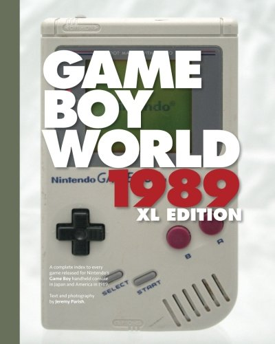 9781532809057: Game Boy World 1989 | XL B&W Edition: A History of Nintendo Game Boy, Vol. I (Unofficial and Unauthorized) (Volume 1)