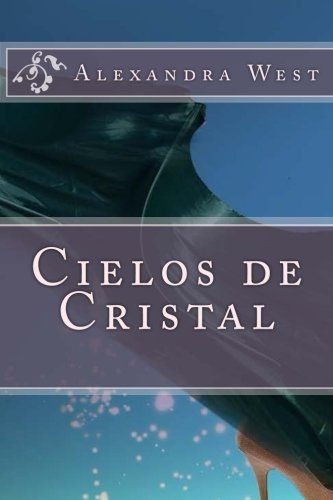 9781532809644: Cielos de Cristal (Volume 1) (Spanish Edition)
