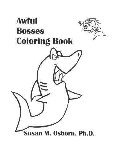 Awful Bosses Coloring Book: Susan M. Osborn