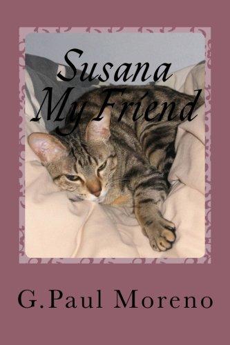 9781532824432: Susana... My Friend: susana