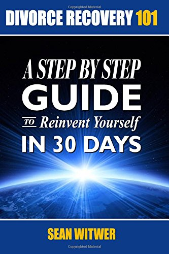9781532827815 divorce recovery 101 a step by step guide to 9781532827815 divorce recovery 101 a step by step guide to reinvent yourself in 30 solutioingenieria Image collections