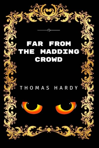 9781532829789: Far from the Madding Crowd: Premium Edition - Illustrated