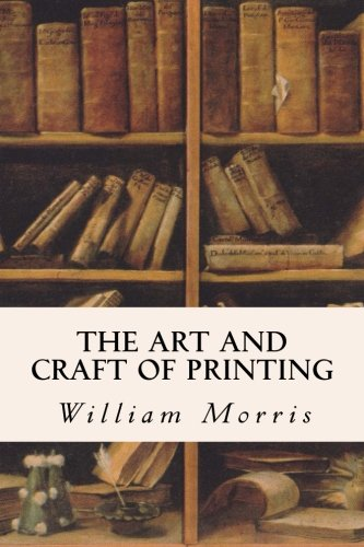 9781532830297: The Art and Craft of Printing