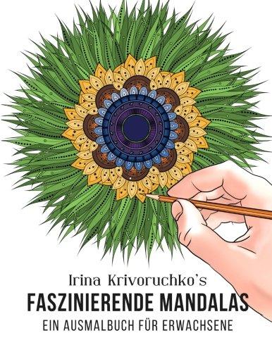 9781532832130: Irina Krivoruchko39;s Faszinierende Mandalas: Ein Ausmalbuch für Erwachse