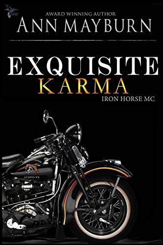 Exquisite Karma (Iron Horse MC) (Volume 4): Ann Mayburn