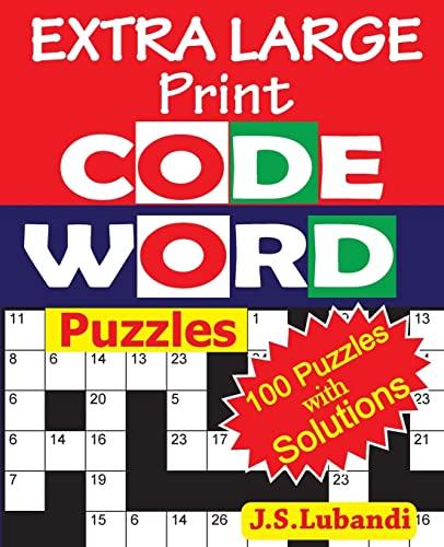 EXTRA LARGE Print CODEWORD Puzzles (Volume 1): J S Lubandi