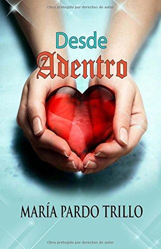 9781532839924: Desde adentro (Spanish Edition)