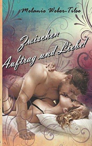 9781532842498: Zwischen Auftrag und Liebe! (White Beach-Reihe) (German Edition)