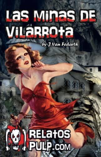 9781532843044: Las minas de Vilarrota (Spanish Edition)
