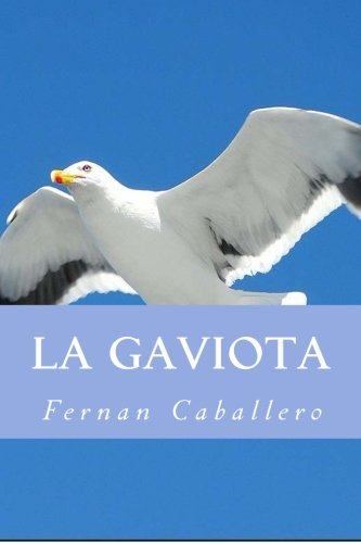 9781532846465: La Gaviota (Novela de Costumbres) (Spanish Edition)