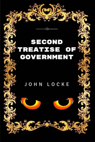 9781532849442: Second Treatise Of Government: Premium Edition - Illustrated