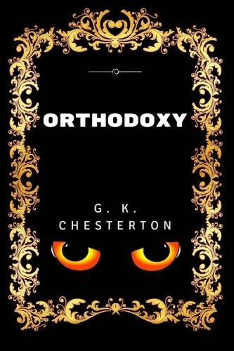 9781532849749: Orthodoxy: Premium Edition - Illustrated