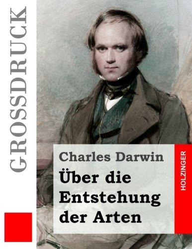 Uber Die Entstehung Der Arten (Grodruck): Darwin, Charles