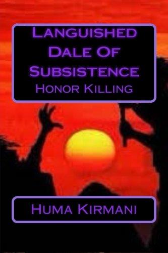 Languished Dale Of Subsistence: Honor Killing: Kirmani, Huma