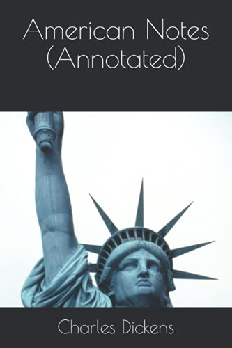 9781532850851: American Notes (Annotated)