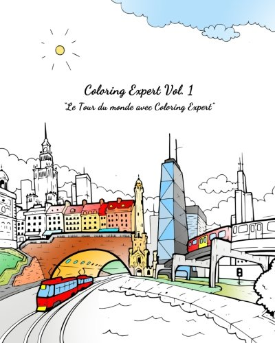 Coloring Expert Vol. 1 (French Version): Le: playground