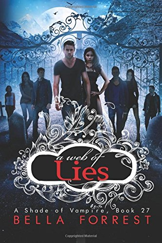 9781532851698: A Shade of Vampire 27: A Web of Lies: Volume 27