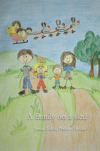 9781532854040: A family on a sled