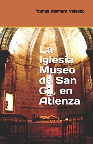 9781532855504: La Iglesia Museo de San Gil, en Atienza