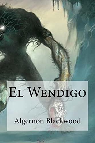 9781532860270: El Wendigo (Spanish Edition)