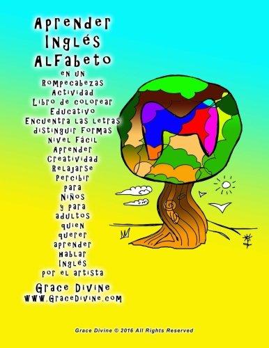 9781532863332: Aprender Inglés Alfabeto en un Rompecabezas Actividad Libro de colorear Educativo Encuentra las letras distinguir formas nivel fácil Aprender ... el artista Grace Divine www.GraceDivine.com