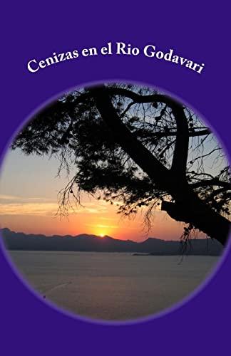 9781532864261: Cenizas en el Rio Godavari (Spanish Edition)