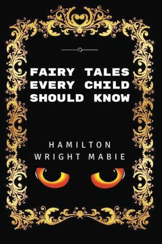 9781532866463: Fairy Tales Every Child Should Know: Premium Edition - Illustrated