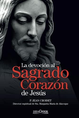 La devoción al Sagrado Corazón de Jesús: Jean Croiset