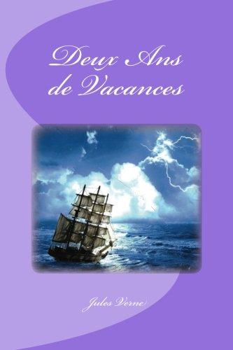 Deux ANS de Vacances (Paperback) - Jules Verne