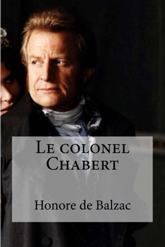 9781532875434: Le colonel Chabert (French Edition)
