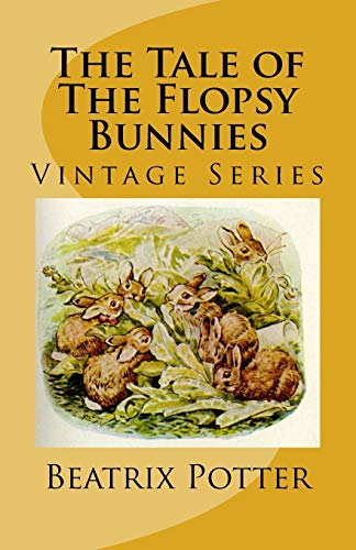 9781532881176: The Tale of The Flopsy Bunnies