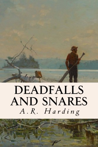 9781532882319: Deadfalls and Snares