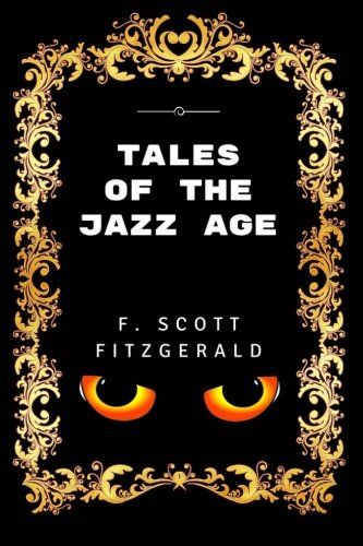 9781532883873: Tales of the Jazz Age: Premium Edition - Illustrated