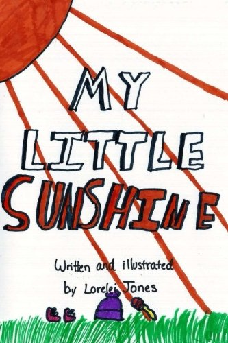 My Little Sunshine: Lorelei Jones