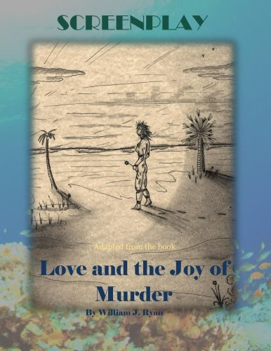 9781532891342: Screenplay: Love and the Joy of Murder