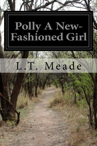 9781532891632: Polly A New-Fashioned Girl