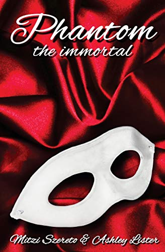 9781532892929: Phantom: The Immortal