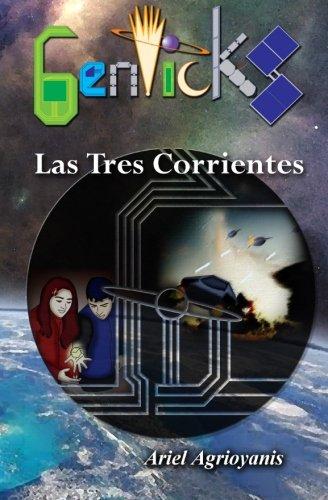 9781532898334: Genticks: Las Tres Corrientes (Volume 2) (Spanish Edition)