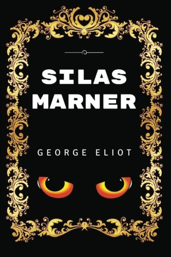 9781532900013: Silas Marner: Premium Edition - Illustrated