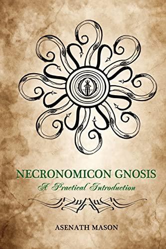 9781532900198: Necronomicon Gnosis: A Practical Introduction