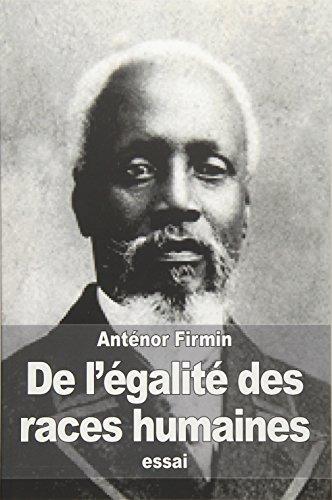 9781532908361: De l'égalité des races humaines: Anthropologie positive (French Edition)