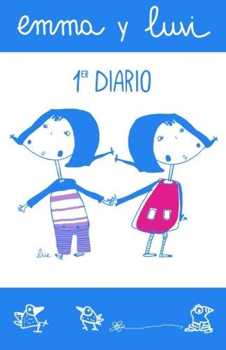 9781532908736: Emma y Luvi primer diario (Los diarios ilustrados de Emma y Luvi) (Volume 1) (Spanish Edition)