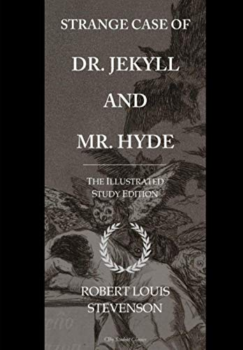 9781532908798: Strange Case of Dr. Jekyll and Mr. Hyde: GCSE English Illustrated Student Edition with wide annotation friendly margins