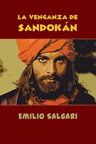 9781532908866: La venganza de Sandokán (Spanish Edition)
