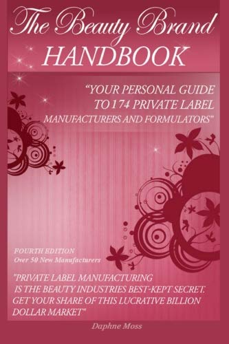 9781532912405: The Beauty Brand Handbook: Your Personal Guide to 174 Private Label Manufacturers and Formulators