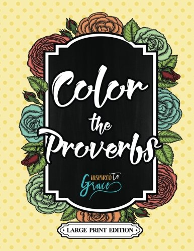 9781532914164: Color The Bible: Color The Proverbs