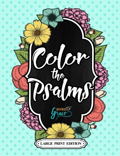 9781532914294: Color The Bible: Color The Psalms