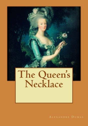 The Queen's Necklace: Alexandre Dumas